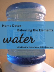 waterelement 225x300 Home Detox   Balancing the Elements: Water